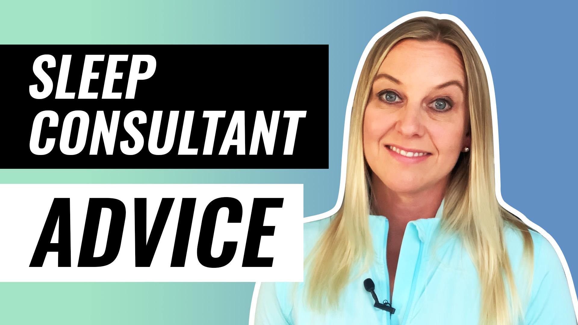 sleep consultant advice video thumbnail