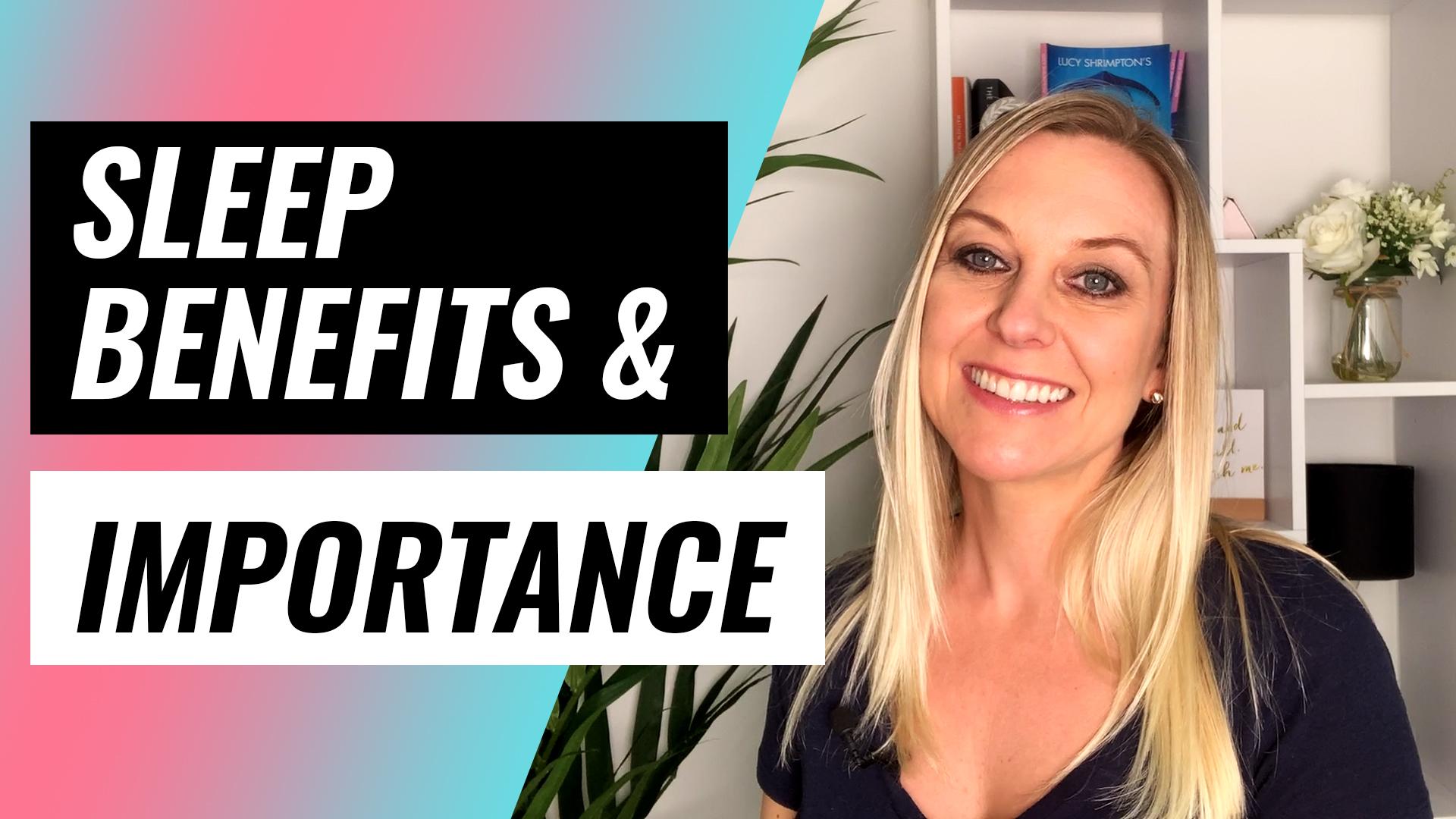 sleep benefits and importance video thumbnail